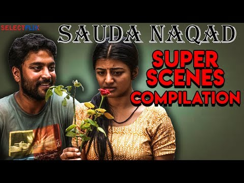 Sauda Naqad (Rubaai) - Super Scenes Compilations | Latest Hindi Dubbed Movie 2019