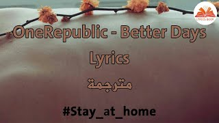 Download Lagu OneRepublic - Better Days MP3