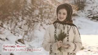 Gabriela Manoli - De cand pruncu' s-o nascut (Colinda 2019)