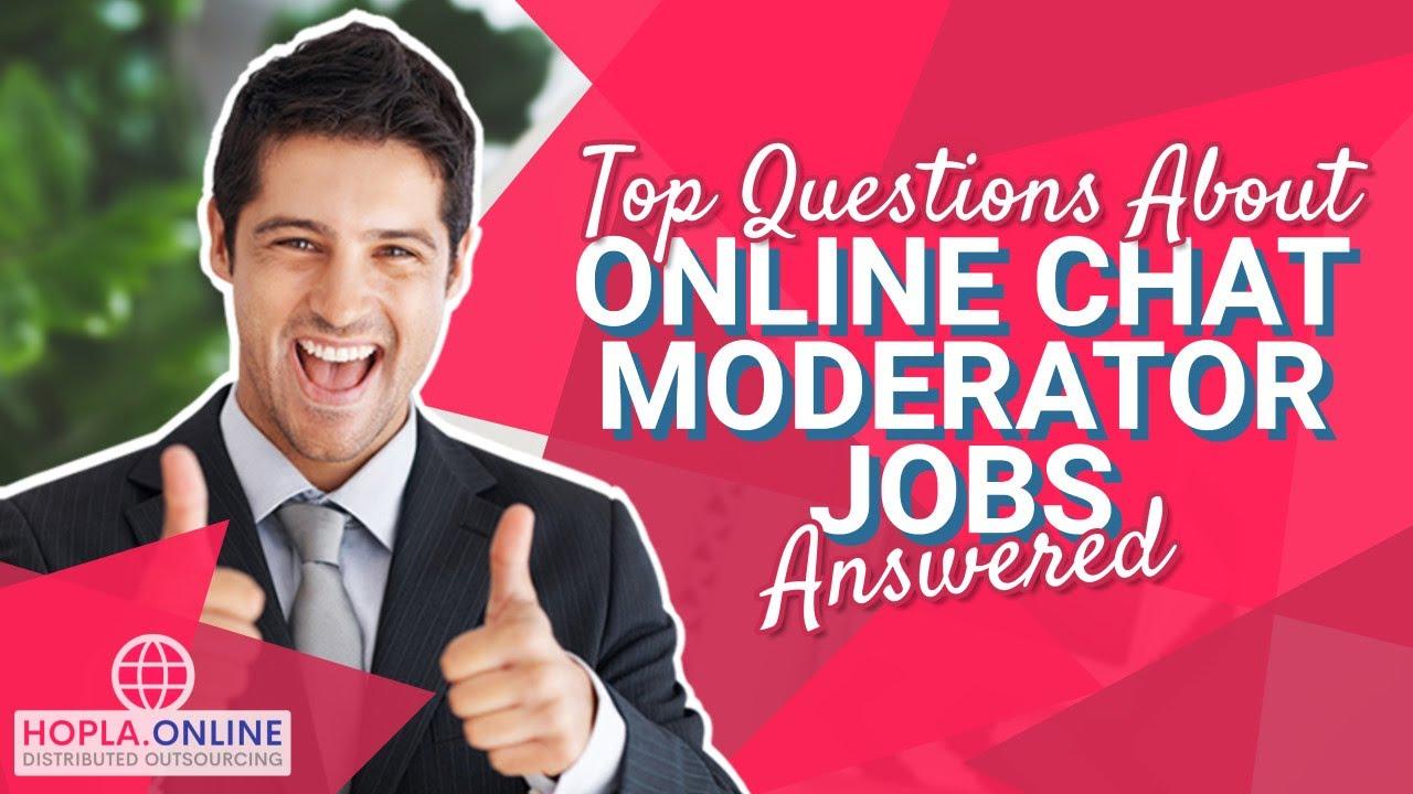 Online chat moderator jobs