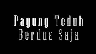 Download lagu Payung Teduh Berdua Saja Lirik