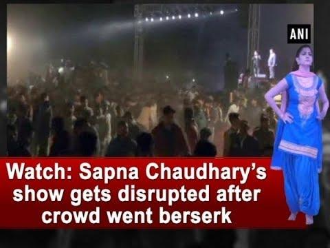 Watch: Sapna Chaudhary's show gets disrupted after crowd went berserk - Uttar Pradesh News