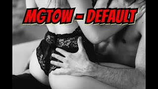 MGTOW Is The Default (2018)
