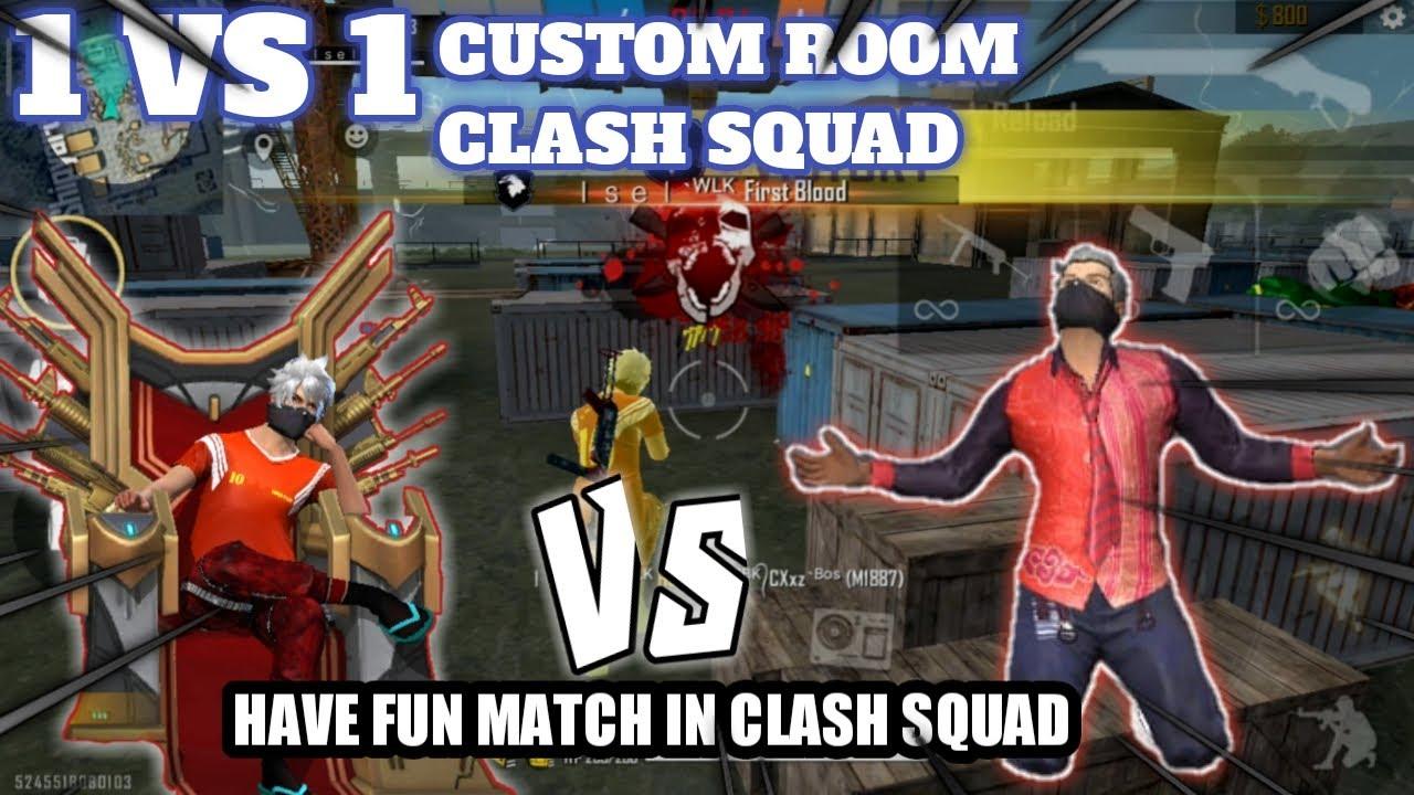 1 VS 1 !! COSTUM ROOM CLASH SQUAD !! FUN MATCH😊