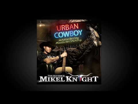 "Mikel Knight - ""FLY AWAY"" [Urban Cowboy LP]"