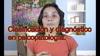 Clasificación y diagnóstico en Psicopatología - UNED Psicología