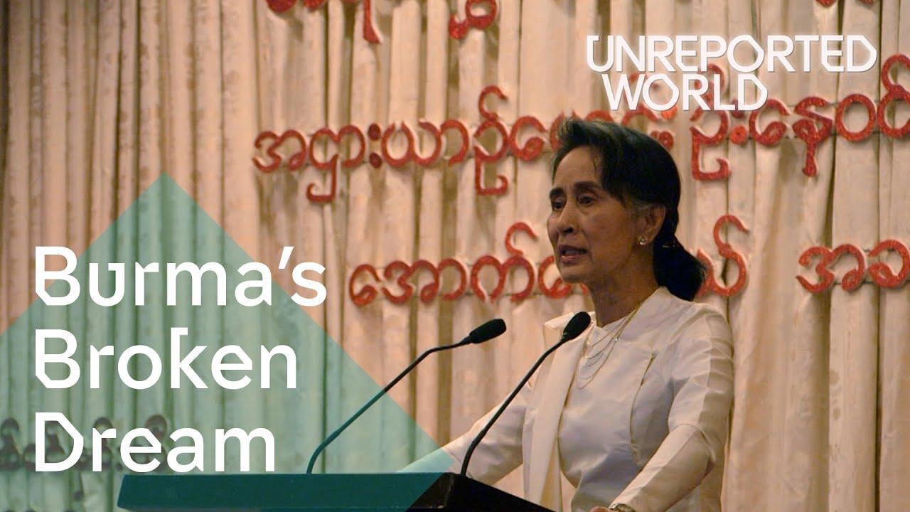 Aung San Suu Kyi's Burma: what's going on? | Unreported World
