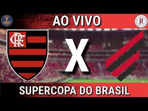 FLAMENGO X ATLÉTICO-PR AO VIVO - SUPERCOPA DO BRASIL 2020
