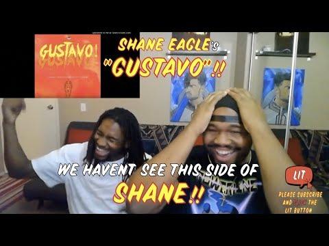 Shane Eagle - GUSTAVO! (AKA Diss) (Official Audio) (Thatfire Reaction)