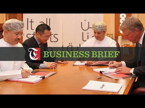 Business Brief - Chinese firm to set up $20m steel unit in Sohar