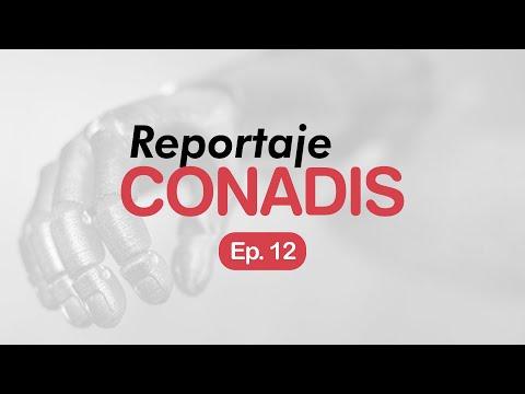 Reportaje Conadis | Ep. 12