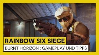 Tom Clancy's Rainbow Six Siege – Burnt horizon : Gameplay und Tipps | Ubisoft [DE]