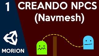 Tutorial Crear NPC -  Navmesh -  Cap 1