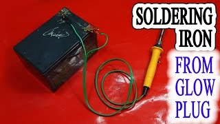 Make A Powerful Soldering Iron 12v Use Glow Plug