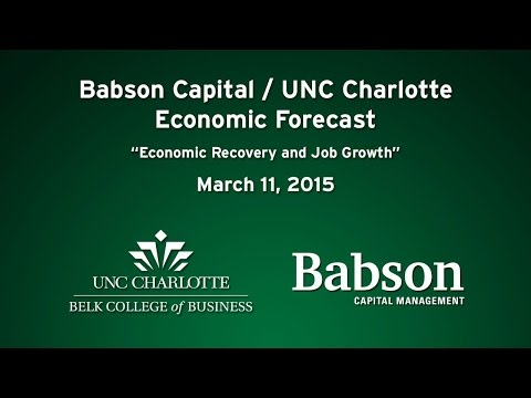 Babson Capital/UNC Charlotte Economic Forecast - Economic Recovery and Job Growth