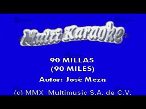 MULTIKARAOKE - 90 Millas (90 Miles)