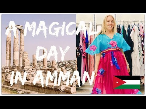 TRAVEL DIARY: A MAGICAL DAY IN AMMAN, JORDAN!