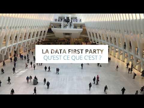 La Data First Party, qu'est ce que c'est ?