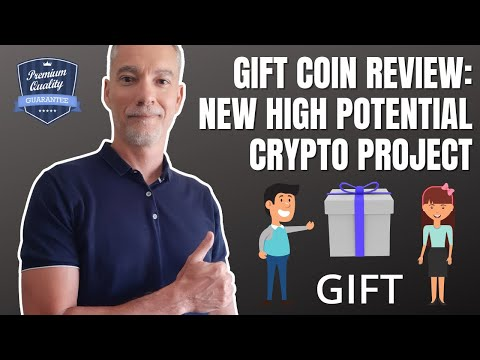 Gift Coin Review: New High Potential Crypto Project Explained   Offering Crypto as a GIFT Made Easy!