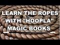 Magic Books, Library, Hoopla, Abbotts Encyclopedia of Rope Tricks