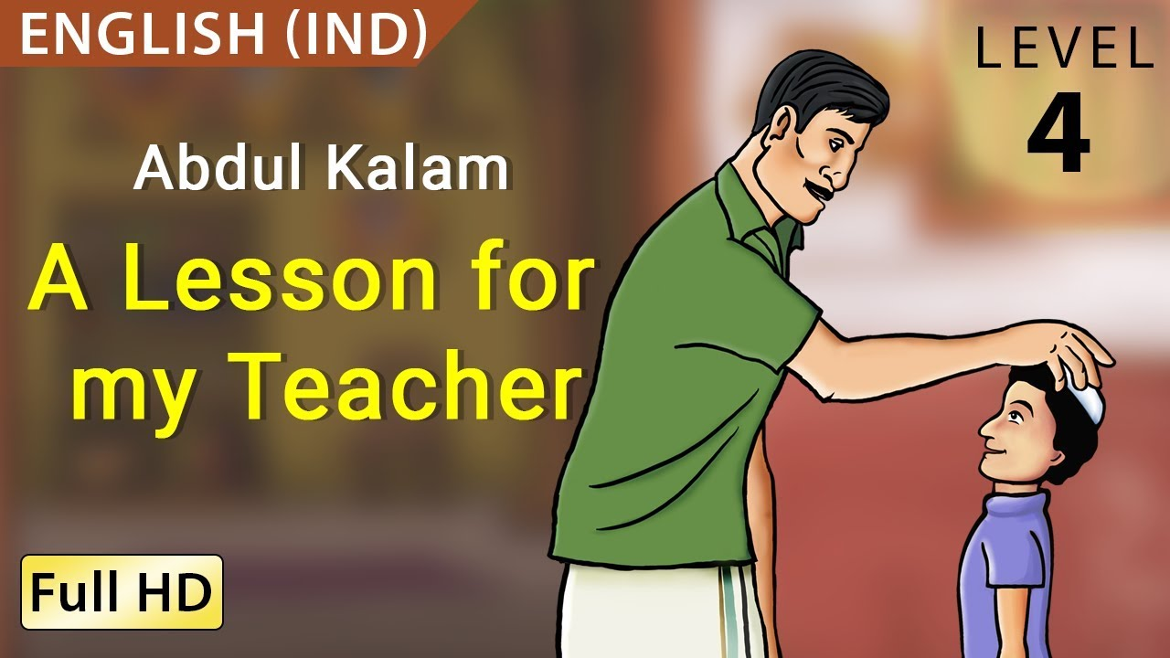 abdul kalam a lesson for my teacher learn english ind story  abdul kalam a lesson for my teacher learn english ind story for children bookbox com