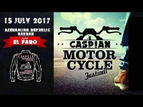 Caspian Motorcycle Festival 2017(Azerbaijan,Nabran,El-Faro Hotel)