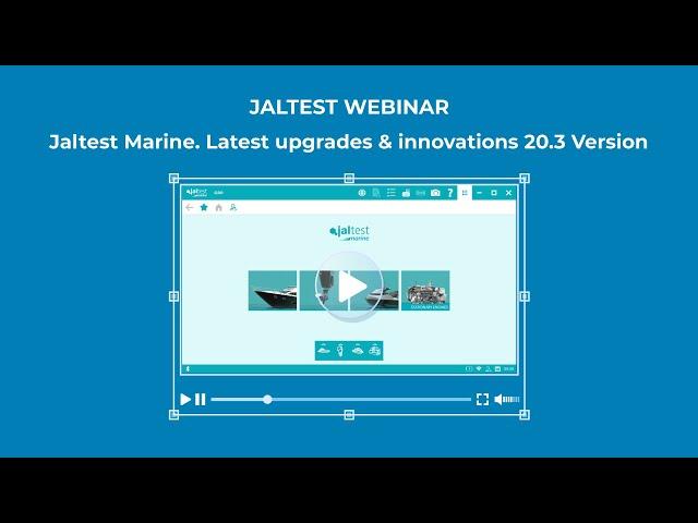 JALTEST WEBINAR | Jaltest Marine. Latest upgrades & innovations 20.3 Version