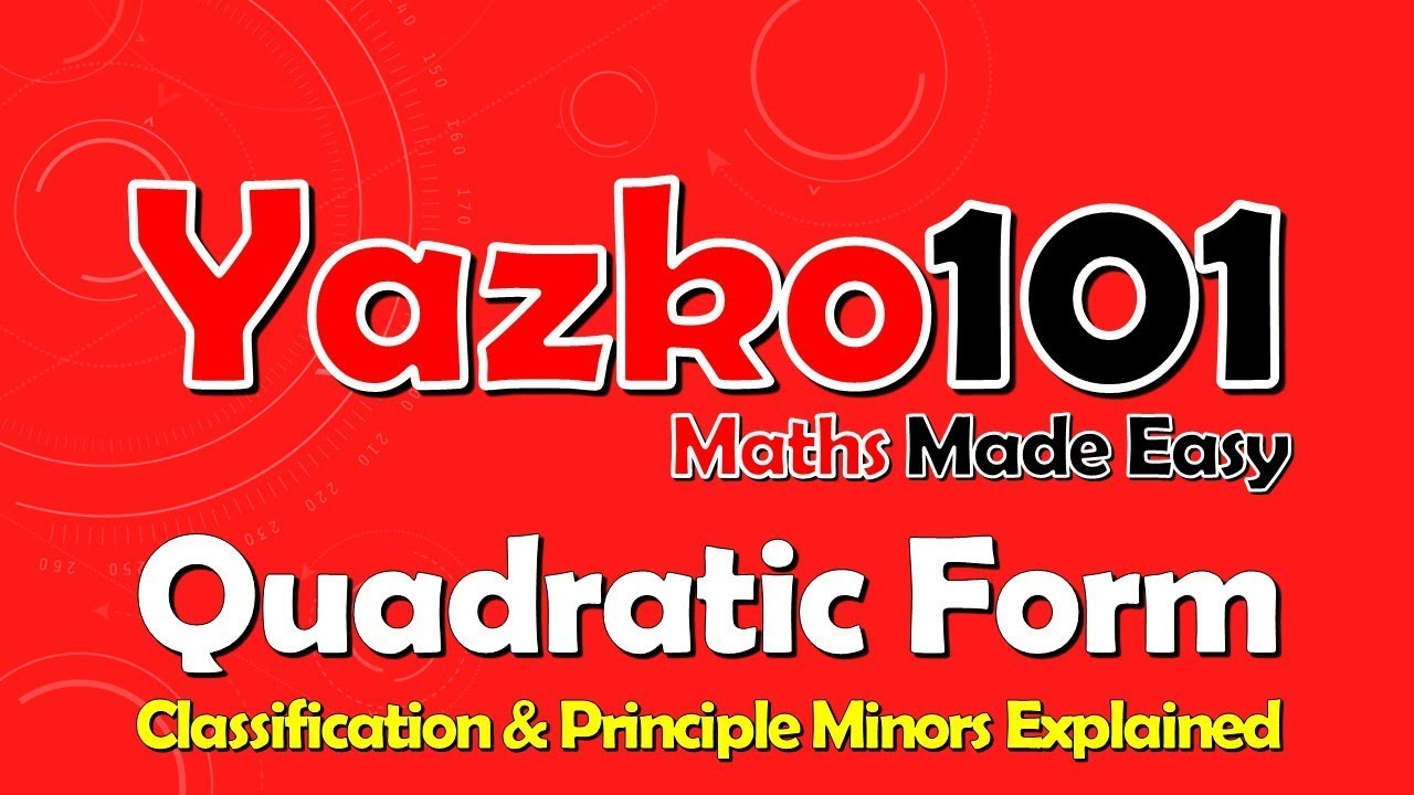 Quadratic Form with a Matrix & Principal Minors - Linear Algebra ...