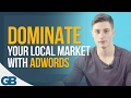 Successful Business: Dominate Your Local Market with Google Adwords