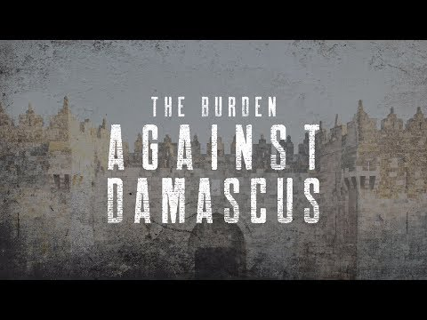 The Burden Against Damascus