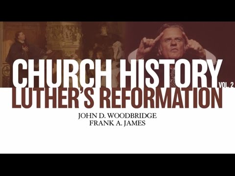 Church History, Volume Two Video Lectures, Chapter 3: Luther's Reformation: A Conscience Unbound
