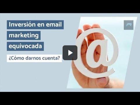 Inversión en email marketing equivocada: ¿Cómo darnos cuenta?