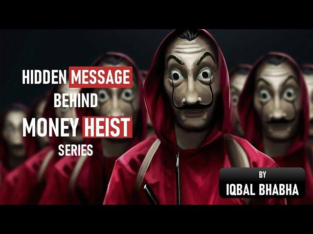 MONEY HEIST | HIDDEN MESSAGE | IMPORTANCE OF GOLD |  MUHAMMAD IQBAL BHABHA |