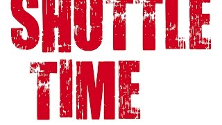 Shuttle Time Promo