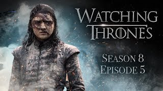 Game of Thrones Season 8 Episode 5 'The Bells' | WATCHING THRONES