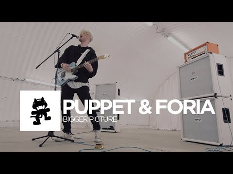 Puppet & Foria - Bigger Picture [Monstercat Release]