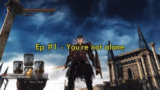 EP# 1 - You're not alone - The Journey of a Dark Soul Season 2 - Feat. TheZProject115