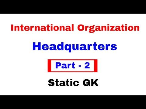 International Organization and their Headquarters  Static Gk