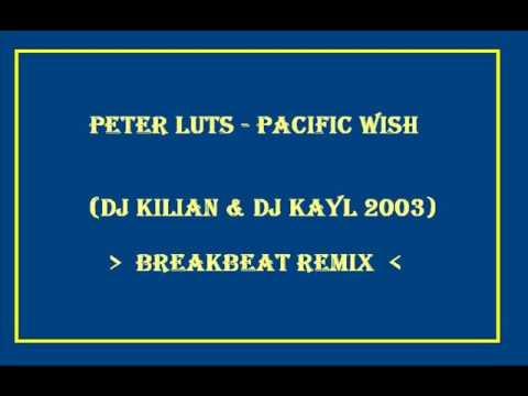 DJ KILIAN & DJ KAYL PACIFIC WISH (REMIX 2003)