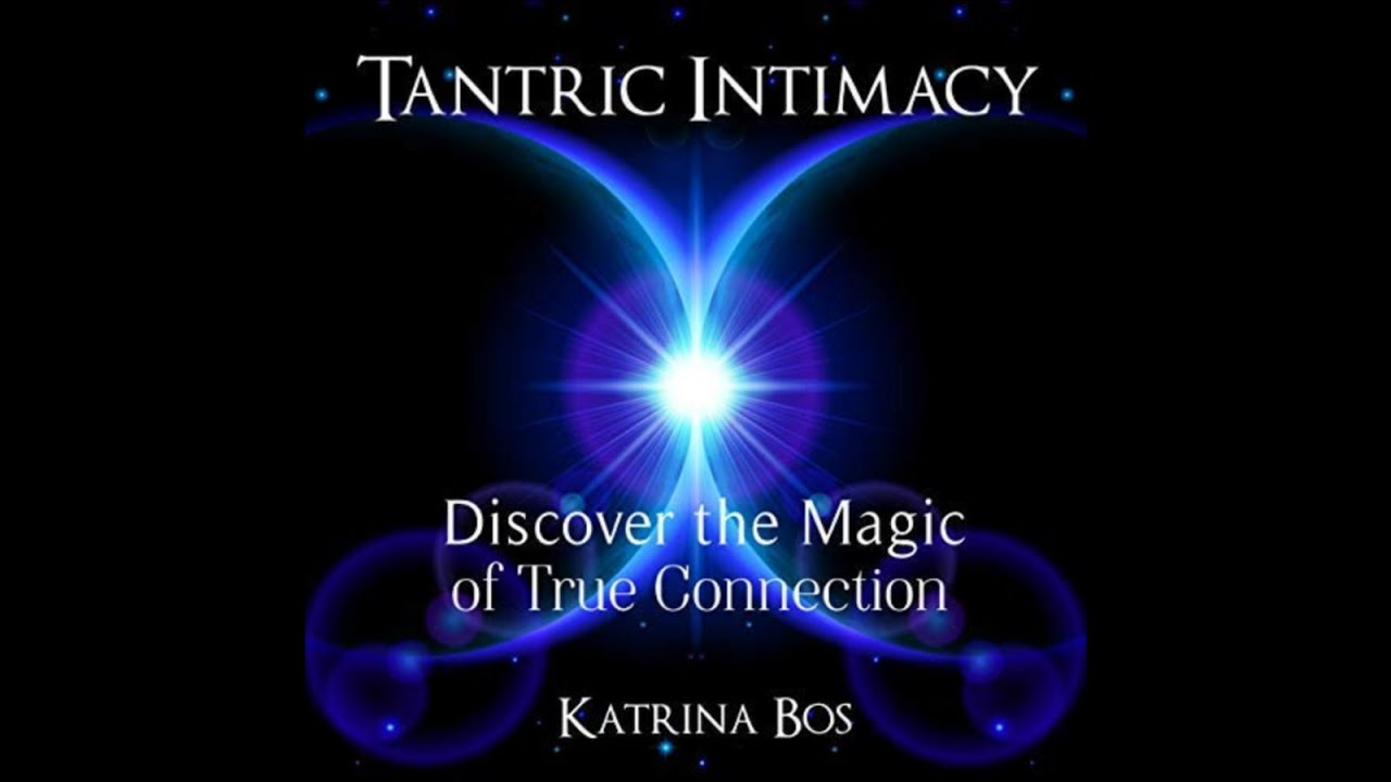 Tantric Intimacy: Integrating the Impossible into our Everyday Lives