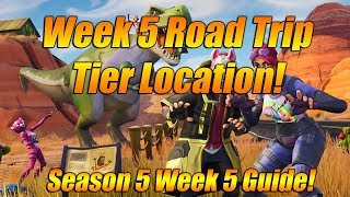 Week 5 Road Trip Tier Location In Fortnite Battle Royale! Secret Week 5 Challenge Guide!