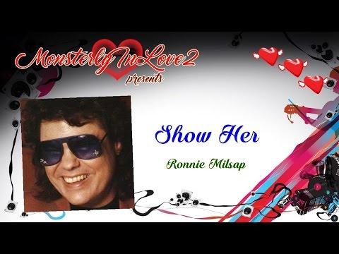 Ronnie Milsap - Show Her (1983)
