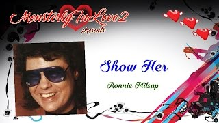 Ronnie Milsap - Show Her