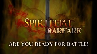 Spiritual Warfare - Casting Down Strongholds - The Armor of God - Two Invisible Spiritual Kingdoms MP3