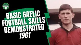 Basic Gaelic Football Skills 1961