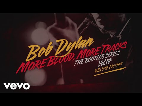 Bob Dylan - More Blood, More Tracks: The Bootleg Series Vol. 14 Deluxe Edition