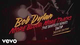 More Blood, More Tracks Buy/Listen: https://bobdylan.lnk.to/bd_mbmt...
