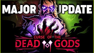 MAJOR UPDATE! - Curse of the Dead Gods Ep3
