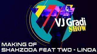 Скачать Vj Gradi Show Shahzoda Feat TWO Linda Making Of