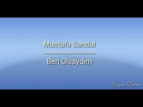 Ben Olsaydım(If It was I) lyrics - Mustafa Sandal - English translation in the description below 👇 indir